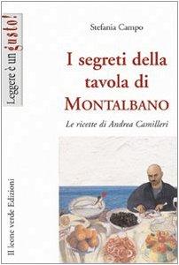 9788895177472: I segreti della tavola di Montalbano. Le ricette di Andrea Camilleri