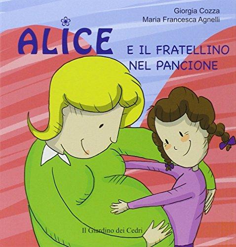 9788895177731: Alice e il fratellino nel pancione