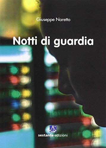 9788895184326: Notti di guardia (Narrativa)