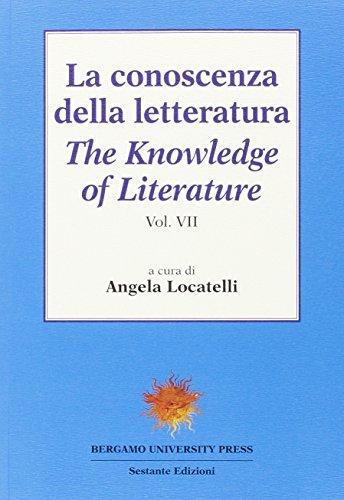 9788895184692: La conoscenza della letteratura: 7 (Bergamo University Press)