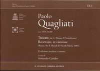 Paolo Quagliati (C.a. 1555-1628) Toccata (In G.diruta,