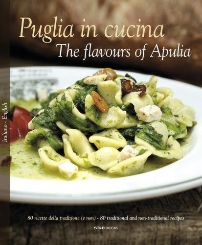 9788895218199: Puglia in Cucina: The Flavours of Apulia