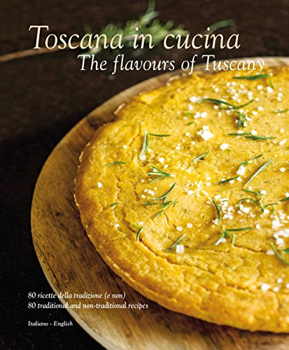 9788895218458: Toscana in Cucina: The Flavours of Tuscany