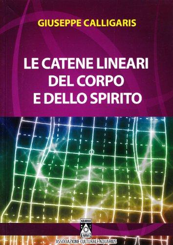 9788895223049 le catene lineari del corpo e dello spirito for Calligaris giuseppe