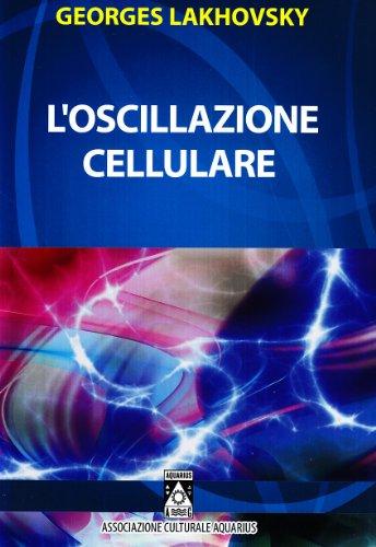 9788895223087: L'oscillazione cellulare