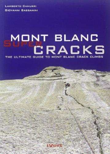 Mont Blanc Supercracks (Paperback): Lamberto Camurri, Giovanni Bassanini