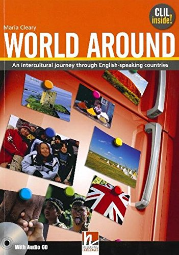 World Around - Student Book with Audio CD - Maria Cleary