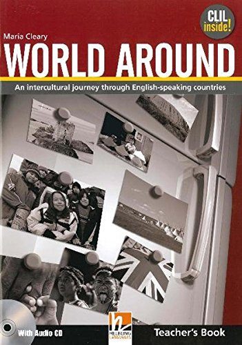 World Around - Teacher Book with Audio: Cleary, Maria