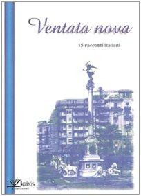 9788895233147: Ventata nova. 15 racconti italiani (Storie di Megaride)