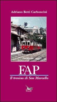9788895248295: FAP il trenino di San Marcello
