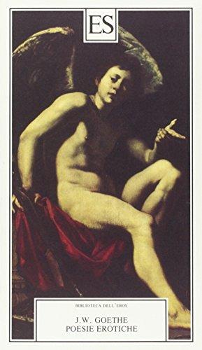 Poesie erotiche (Paperback): J. Wolfgang Goethe