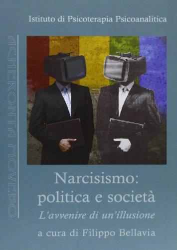 9788895283944: Narcisismo. Politica e società