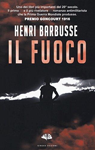 Il fuoco: Henri Barbusse
