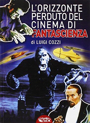 9788895294308: L'orizzonte perduto del cinema di fantascienza (1930-1939)