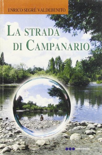 La strada di Campanario: Segrè, Enrico