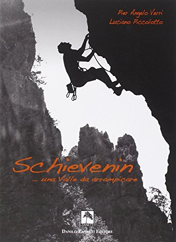 9788895302294: Schievenin... una valle da arrampicare
