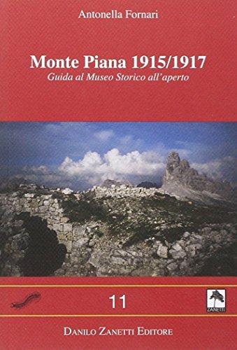 9788895302577: Monte Piana 1915-1917. Guida al museo storico all'aperto (Centopiedi)