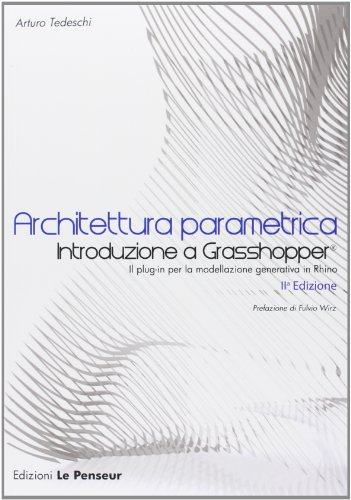 9788895315089: Architettura parametrica. Introduzione a Grasshopper