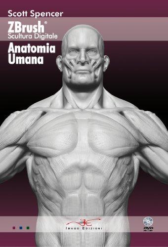 9788895342061: Zbrush scultura digitale anatomia umana. Con DVD