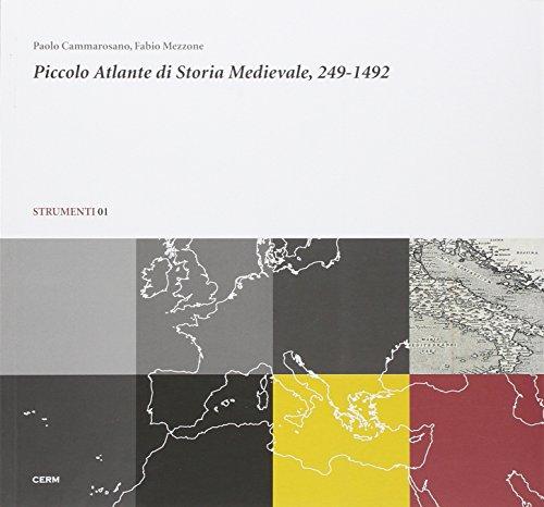 9788895368009: Piccolo atlante di storia medievale, 249-1492