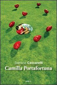 Camilla Portafortuna: Stefano Ceccarelli