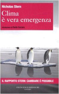 Clima è vera emergenza - Stern, Nichoals