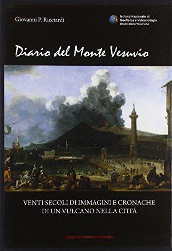 9788895430164: Diario del monte Vesuvio. Venti secoli di immagini e cronache di un vulcano nella città