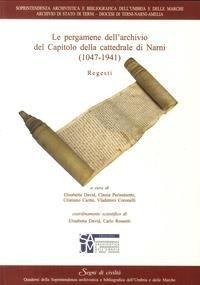 Le Pergamene Dell Archivio del Capitolo della