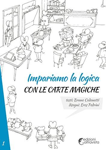 Impariamo la logica con le carte magiche: Bruno Codenotti