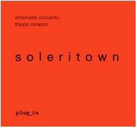 9788895459004: Soleritown. Ediz. illustrata