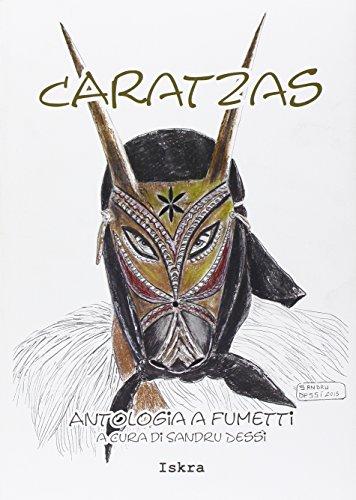 Caratzas. Antologia a fumetti. Testo italiano e