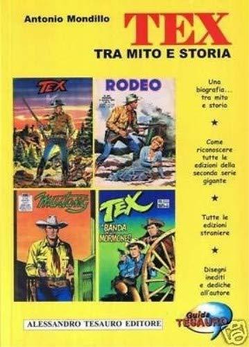 Guida Tesauro. Tex tra mito e storia: Antonio Mondillo