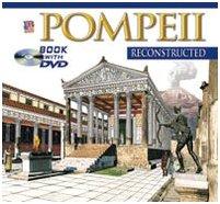 POMPEII Reconstructed Book with DVD: Maria Antonietta Lozzi Bonaventura