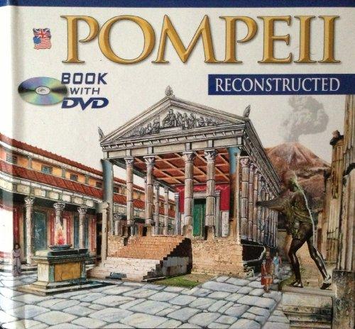 9788895512327: Pompei ricostruita. Con DVD. Ediz. inglese: 2