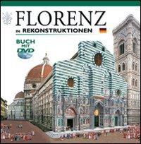 9788895512846: Firenze ricostruita. Con DVD. Ediz. tedesca