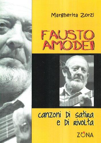 9788895514628: Fausto Amodei. Canzoni di satira e di rivolta