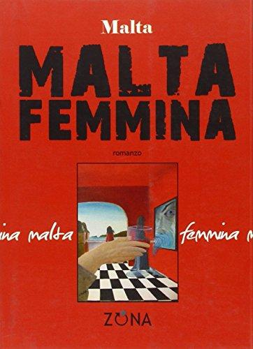 Malta femmina (9788895514888) by Malta