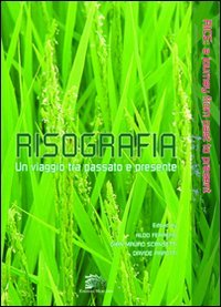 9788895522388: Risografia. Un Viaggio tra Passato e Presente. Rice. A Journey From Past to Present.