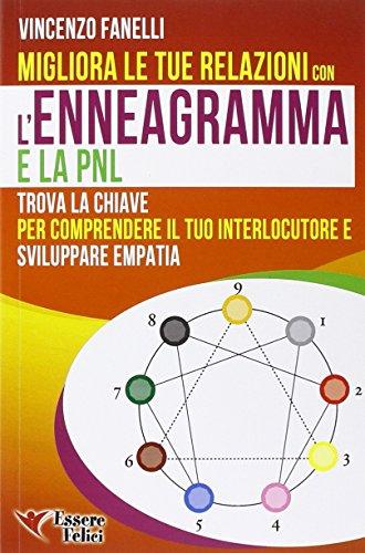 Migliora le tue relazioni con l'enneagramma e: Vincenzo Fanelli