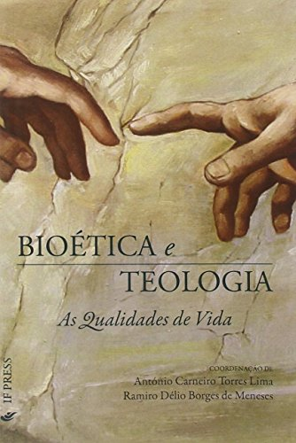 9788895565774: Bioética e teologia: As Qualidades de Vida (Portuguese Edition)