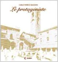 Le protagoniste: Bazzani, Carlo Enrico