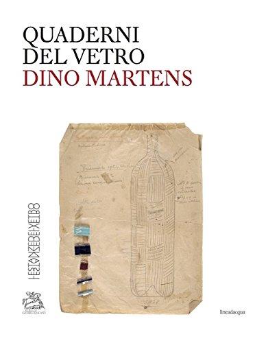 Dino Martens. Quaderni del vetro (Paperback): Marc Heiremans