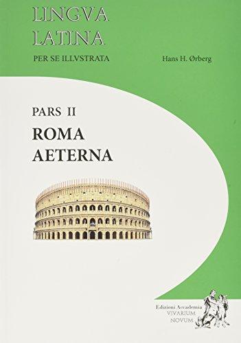 9788895611051: Linngua latina per se illustrata, Pars II: Roma aeterna