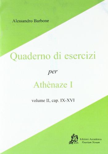9788895611150: Athenaze I, cap. IX-XVI. Quaderno di esercizi. Per le Scuole superiori
