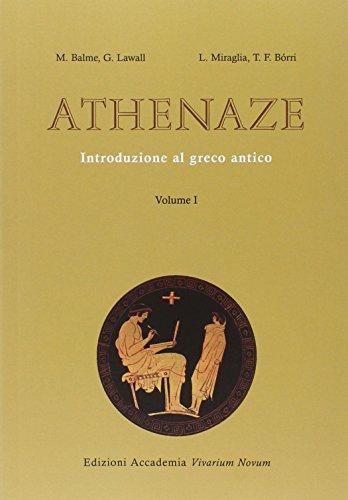 9788895611495: Athenaze. Introduzione al greco antico. Con espansione online. Per il Liceo classico. : 1