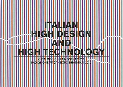 Italian High Design and High Technology: Catalogo Della Mostra Presso Il Padiglione Wtca ...