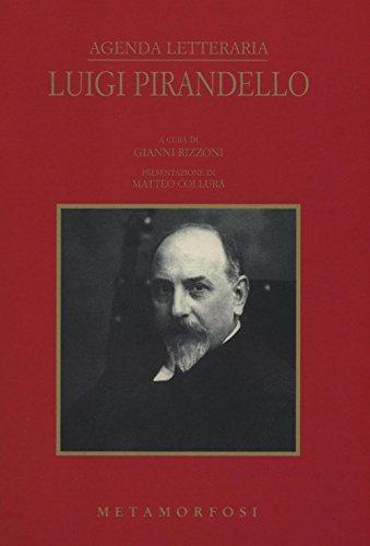 9788895630946: Agenda letteraria Luigi Pirandello 2017