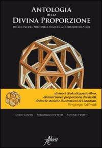 9788895642505: Antologia della divina proporzione di Luca Pacioli, Piero della Francesca e Leonardo da Vinci
