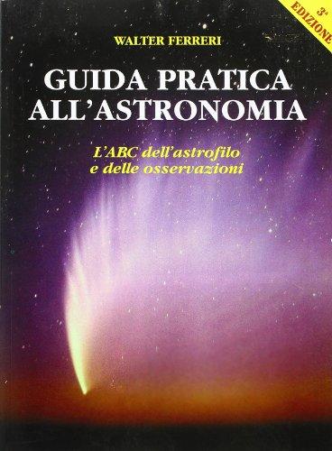 9788895650319: Guida pratica all'astronomia