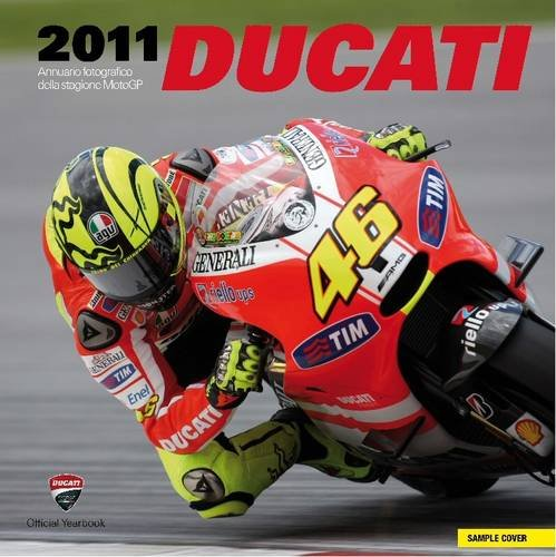 9788895684468: Ducati 2011: Official Photographic Review